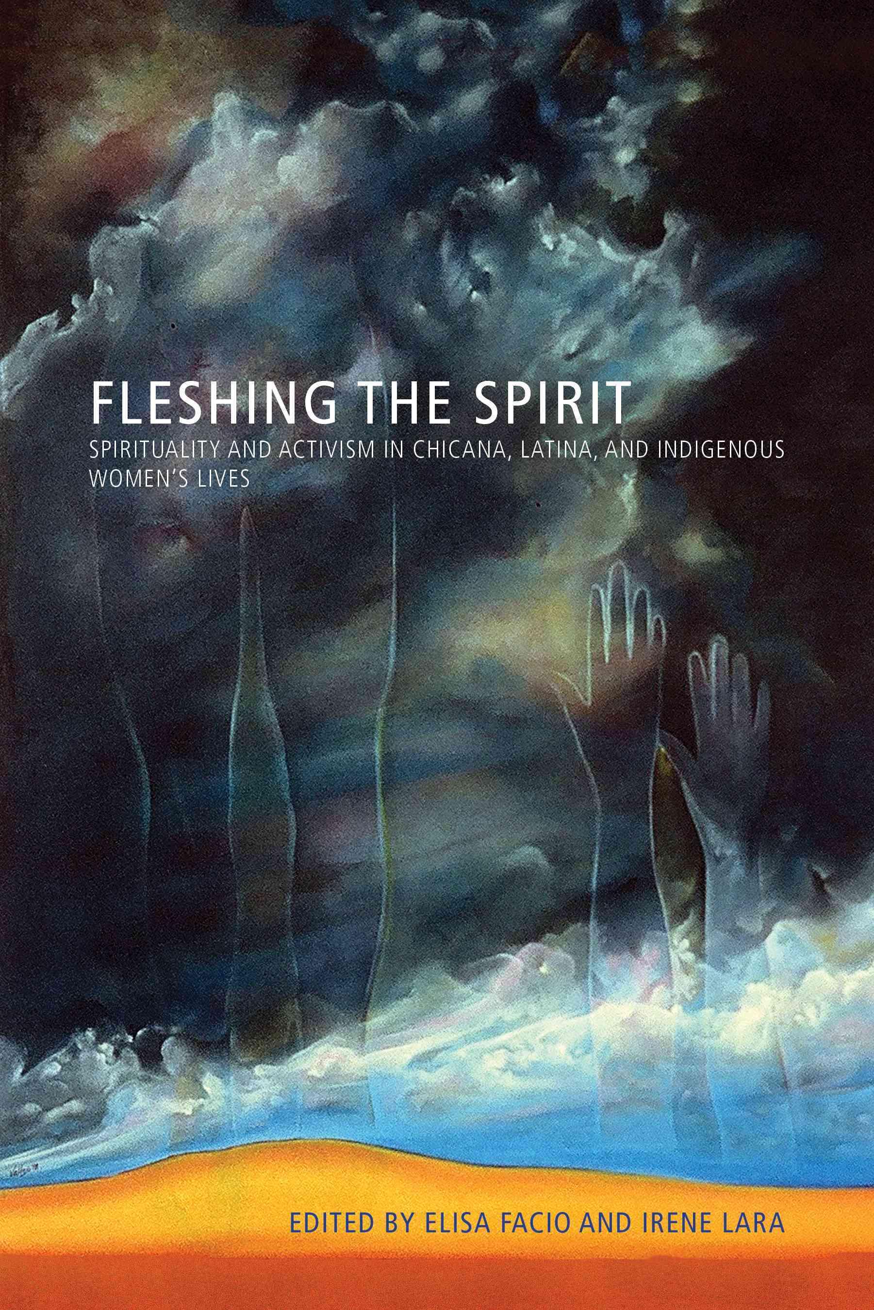 Fleshing the Spirit By Facio, Elisa (EDT)/ Lara, Irene (EDT)