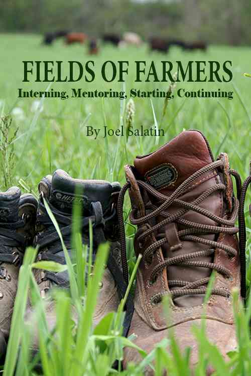 Fields of Farmers By Salatin, Joel